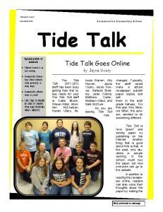 Tide Talk. Tide Talk Goes Online. by Jayna Vicary