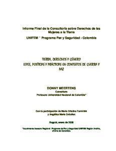 TIERRA, DERECHOS Y GÉNERO LEYES, POLÍTICAS Y PRÁCTICAS EN CONTEXTOS DE GUERRA Y PAZ