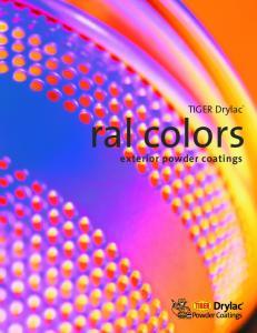TIGER Drylac ral colors. exterior powder coatings