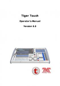 Tiger Touch. Operator s Manual. Version 8.0