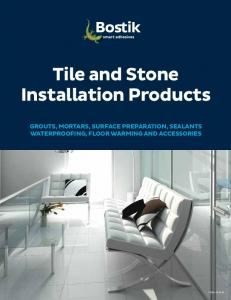 Tile and Stone Installation Products