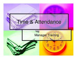 Time & Attendance. Manager Training