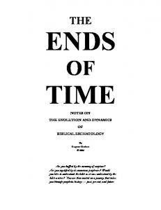 TIME NOTES ON THE EVOLUTION AND DYNAMICS OF BIBLICAL ESCHATOLOGY