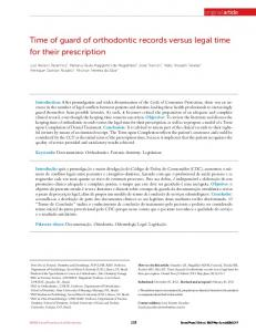 Time of guard of orthodontic records versus legal time for their prescription