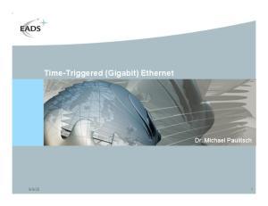 Time-Triggered (Gigabit) Ethernet
