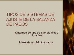 TIPOS DE SISTEMAS DE AJUSTE DE LA BALANZA DE PAGOS