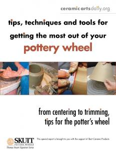 tips, techniques and tools for getting the most out of your pottery wheel