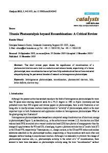 Titania Photocatalysis beyond Recombination: A Critical Review