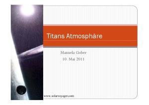 Titans Atmosphäre. 10. Mai 2011