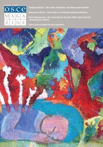 Titelgeschichte : Die vielen Gesichter des Menschenhandels. Alexander Stubb : Den Geist von Helsinki wiederentdecken. Zehn Jahre Gastforscherprogramm