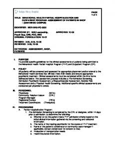 TITLE: BEHAVIORAL HEALTH PARTIAL HOSPITALIZATION AND OUTPATIENT PROGRAM: ASSESSMENT OF PATIENTS IN BHOP (SAN DIEGO CAMPUS) APPROVED: 10-08