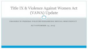 Title IX & Violence Against Women Act (VAWA) Update