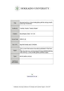 Title pursuit eye movements. Author(s) Yoshida, Atsushi; Tanaka, Masaki. Citation NeuroReport, 20(2): Issue Date