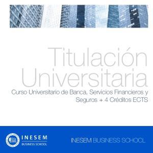 Titulación Universitaria. Curso Universitario de Banca, Servicios Financieros y Seguros + 4 Créditos ECTS