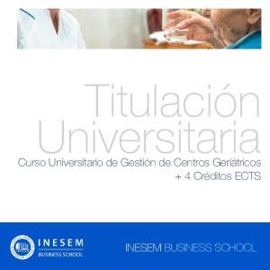 Titulación Universitaria. Curso Universitario de Gestión de Centros Geriátricos + 4 Créditos ECTS