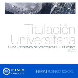Titulación Universitaria. Curso Universitario en Arquitectura 3D + 4 Créditos ECTS