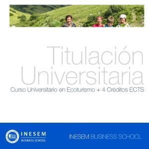 Titulación Universitaria. Curso Universitario en Ecoturismo + 4 Créditos ECTS