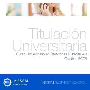 Titulación Universitaria. Curso Universitario en Relaciones Públicas + 4 Créditos ECTS