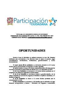 TITULAR: DOMICILIO CORREO ELECTRONIC O: OPORTUNIDADES  jueves 08 de noviembre 14 de Noviembre