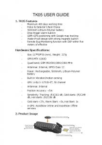 TK05 USER GUIDE. Hardware Specifications: