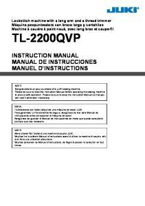 TL-2200QVP INSTRUCTION MANUAL MANUAL DE INSTRUCCIONES MANUEL D INSTRUCTIONS