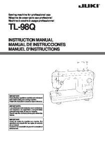 TL-98Q INSTRUCTION MANUAL MANUAL DE INSTRUCCIONES MANUEL D INSTRUCTIONS