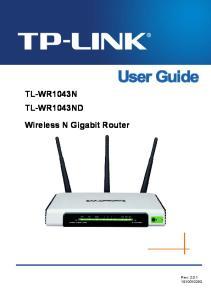 TL-WR1043N TL-WR1043ND. Wireless N Gigabit Router. Rev: