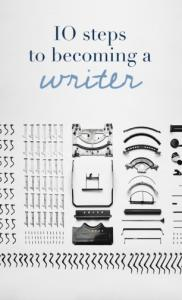 to be a writer. So you want