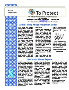 To Protect. APRIL: Child Abuse Prevention Month Child Abuse Reports
