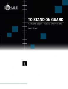 To Stand on guard. A National Security Strategy for Canadians. national security strategy for Canada series. Paul H. Chapin
