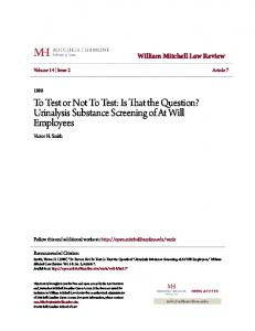 To Test or Not To Test: Is That the Question? Urinalysis Substance Screening of At Will Employees