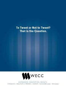 To Tweet or Not to Tweet? That is the Question