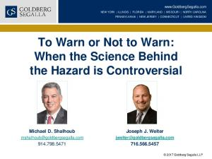 To Warn or Not to Warn: When the Science Behind the Hazard is Controversial