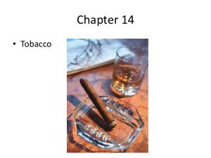 Tobacco Products. Lesson 1
