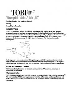 TOBI is specifically formulated for administration by inhalation. When inhaled, tobramycin is concentrated in the airways