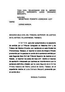 TOCA CIVIL: RELACIONADO CON EL AMPARO DIRECTO: EXPEDIENTE: JUICIO: ORDINARIO MERCANTIL. QUEJOSA: MAGISTRADO PONENTE: LICENCIADA LUCY