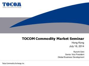TOCOM Commodity Market Seminar
