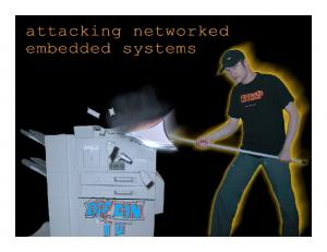 Today s Session. ! Design failures in embedded systems. ! Software vulnerabilities in embedded systems
