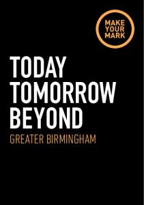 TODAY TOMORROW BEYOND GREATER BIRMINGHAM