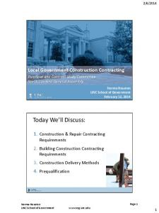 Today We ll Discuss: Local Government Construction Contracting. 1. Construction & Repair Contracting Requirements