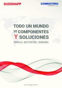TODO UN MUNDO COMPONENTES SOLUCIONES PARA EL SECTOR DEL VENDING