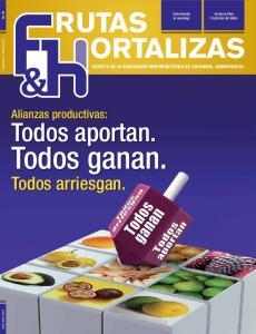 Todos ganan. Todos aportan. Todos arriesgan. Alianzas productivas: REVISTA DE LA ASOCIACIÓN HORTOFRUTÍCOLA DE COLOMBIA, ASOHOFRUCOL