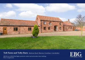 Toft Farm and Tofty Barn Barkston Road, Marston, Grantham, Lincolnshire