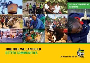 TOGETHER WE CAN BUILD BETTER COMMUNITIES A better life for all