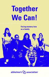 Together We Can! Facing memory loss as a family