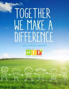 TOGETHER WE MAKE A DIFFERENCE 2015 ANNUAL REPORT
