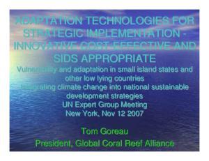 Tom Goreau President, Global Coral Reef Alliance