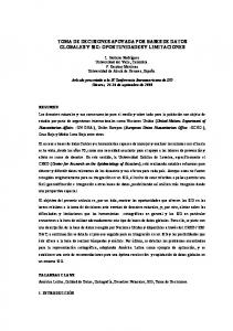 TOMA DE DECISIONES APOYADA POR BASES DE DATOS GLOBALES Y SIG: OPORTUNIDADES Y LIMITACIONES