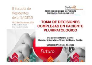 TOMA DE DECISIONES COMPLEJAS EN PACIENTE PLURIPATOLOGICO