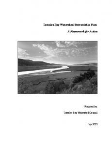 Tomales Bay Watershed Stewardship Plan: A Framework for Action. Prepared by: Tomales Bay Watershed Council